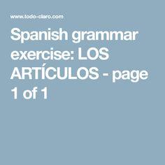 Spanish grammar exercise: LOS ARTÍCULOS - page 1 of 1