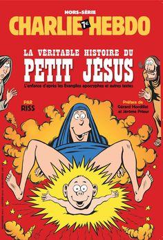 La véritable histoire du petit Jésus - Hors-Série Charlie Hebdo - nov./déc. 2014 - News Dessins