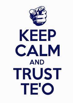 KEEP CALM AND TRUST TE'O