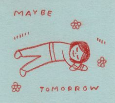 Maybe Tomorrow, Wow Art, Wall Collage, Artsy Fartsy, Cute Art, Art Inspo, Just In Case, Illustration Art, Sketches