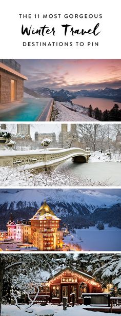 Forget that we've ever complained about the cold because, in reality, the snowy winter happens to be the dreamiest season. To prove it, we rounded up 11 amazing winter wonderlands around the world