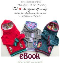 E-Books & Anleitungen - Jil♡ ebook Unisex Kragen-Hoody Nähanleitung Sch... - ein Designerstück von firstloungeberlin bei DaWanda