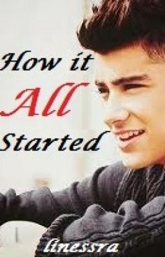How it all started (Zayn Malik Fan Fiction) - ....Liz? - linessra