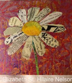 elizabeth st hilaire nelson, mixed media, flower, paper painting