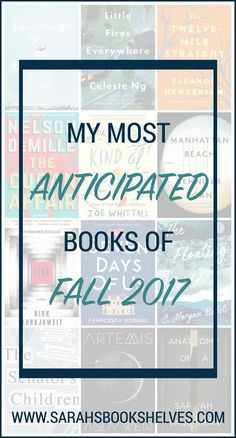 Sarah's Most Anticipated Books of Fall 2017