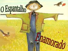 o-espantalho-enamorado by guest188b998 via Slideshare