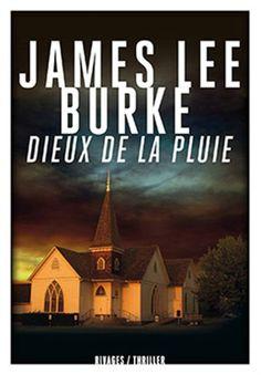 Dieux de la pluie - JAMES LEE BURKE