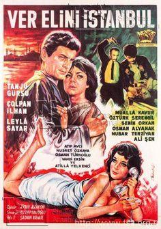"✿ ❤ Yeşilçam filmi ""Ver Elini İstanbul"" (1962) Tanju Gürsu, Çolpan İlhan, Leyla Sayar..."
