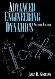 Advanced Engineering Dynamics Pdf Free Pdf Books Engineering Pdf Books Scientific Method