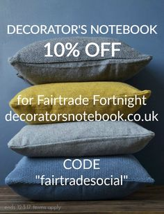 """Get 10% off at Decorator's Notebook until 12th March for Fairtrade Fortnight. All full price products are included home accessories, textiles, jewellery, fashion accessories and gifts are included. Shop at www.decoratorsnotebook.co.uk and use code """"fairtradesocial"""". (Terms apply)"""