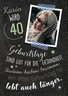 Einladungskarte zum 40. Geburtstag mit Foto und witzigem Spruch Geburtstage sind gut für die Gesundheit…