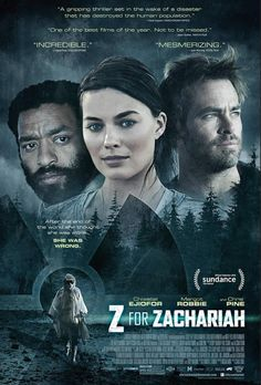 First Trailer for Z for Zachariah, Starring Margot Robbie, Chiwetel Ejiofor, and Chris Pine