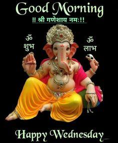 Ganesh Chaturthi Decoration, Happy Ganesh Chaturthi, Good Morning Images, Good Morning Quotes, Good Night Image, Happy Wednesday, Wednesday Morning, Christmas Ornaments, Holiday Decor
