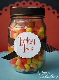 """Super cute to put a little mason jar with """"turkey toes"""" at everyone's place setting at Thanksgiving!"""
