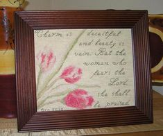 Cross Stitch Bible Verse Proverbs Charm is deceitful and beauty is vain but the women who fears the Lord she shall be praised Proverbs 31 30, Proverbs 31 Woman, Cross Stitch Charts, Cross Stitch Designs, Fear Of The Lord, Deceit, Joyful, Bible Verses, Stitches
