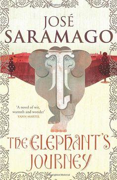 The Elephant's Journey: Amazon.co.uk: Jose Saramago, Margaret Jull Costa: 9780099546887: Books