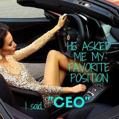 "He asked me my favorite position, I said...""CEO"" https://www.tempted.com/"