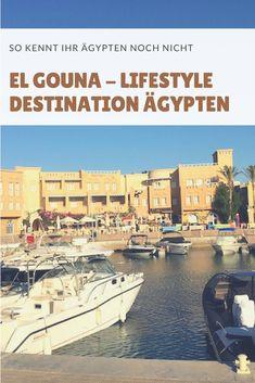 El Gouna - Lifestyle Destination in Ägypten Bali, Strand, Lifestyle, Destinations