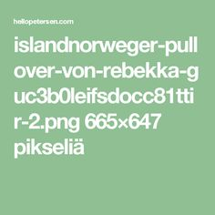islandnorweger-pullover-von-rebekka-guc3b0leifsdocc81ttir-2.png 665×647 pikseliä