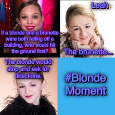 Haha blond moment!! Good thing this is not real!!