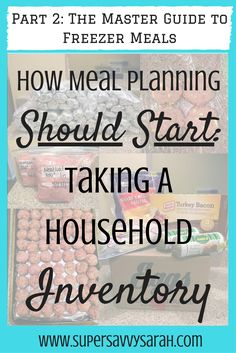 In this series, this girl spills all the details of how she stocks her freezer with food only 4 times a year!  In this post, she explains how to inventory your kitchen and house, to save a lot of money!