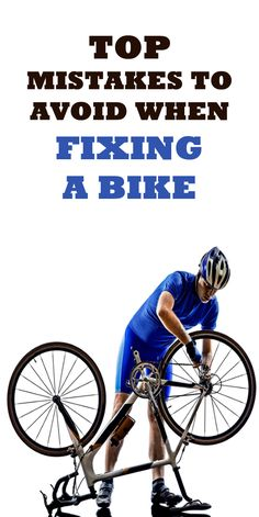 . MISTAKES TO AVOID WHEN FIXING A BIKE: Bike maintenance can seem tricky, but if you avoid these mistakes your whole riding experience could be changed. Plus, its one less visit to the bike mechanic...  #cycling #bike #bicycle