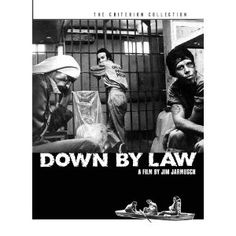 Down by Law (The Criterion Collection) A Jim Jarmusch classic. He was an 'Indy' director, before we had the term for one! Also, the first US director to put Roberto Bernini in a film. One of my faves!