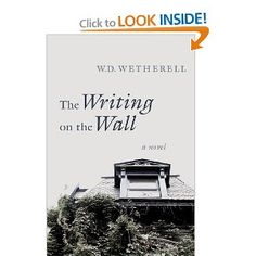 The Writing on the Wall: A Novel