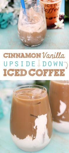Delicious cinnamon vanilla iced coffee upside down! Easy and delish! #iDelightin10 #ad