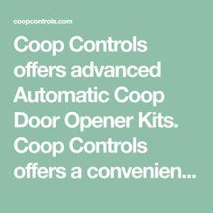 Coop Controls Home Backyard Coop, Backyard Birds, Bird House Kits, Easy Coffee, Free Range, Door Opener, Bird Houses, Coffee Cans, Freedom