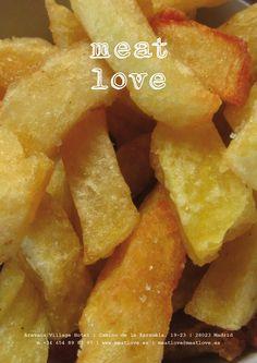 meat love | ¿motivos por los que nuestras patatas están riquísimas? ¡a diario pelamos y cortamos manualmente la mejor materia prima!