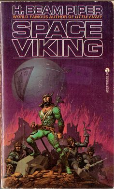 Space Viking by H. Beam Piper a reprint published by Ace in 1963.  The cover art was by Michael Whalen.