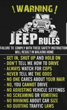 Well I dont think hed truly say all of these but kinda funny Luxury Brand Car Information And Promotion Jeep Stickers, Jeep Decals, Jeep Wrangler Accessories, Jeep Accessories, Jeep Jk, Jeep Humor, Jeep Funny, Car Humor, Jeep Quotes