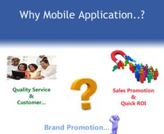 Creating applications for their business, as they dread that the expenses of application improvement would far surpass their financial plan. Android Application Development, Mobile App Development Companies, Brand Promotion, Mobile Technology, Mobile App Design, Best Mobile, Android Apps, Bangalore India, Mobile Applications