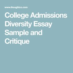 college admission essay about diversity Writing a good dissertation proposal college admission essay online diversity essays on best friends global history regents thematic essay.