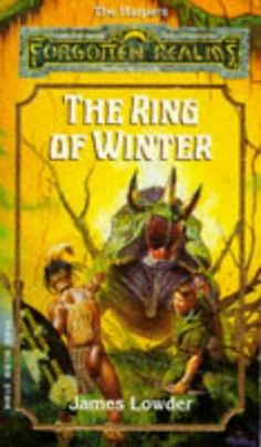 The Ring of Winter (The Harpers, book 5) by James Lowder