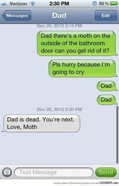 my dad would do this to me