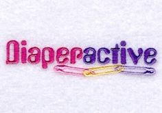 Diaperactive - 4x4 | Baby | Machine Embroidery Designs | SWAKembroidery.com Starbird Stock Designs