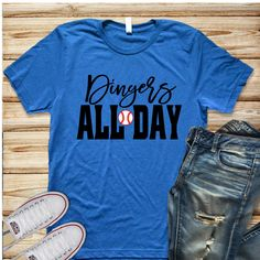 cdae9942 Dingers All Day Shirt, Baseball Mom Shirt, Homerun Shirt, Baseball Season,  Gift for Mom, Funny Baseball T- Shirt, Womens Shirt