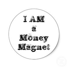 I AM A VERY STRONG, POWERFUL MULTI MILLION DOLLAR MONEY MAGNET NOW...I AM WEALTHY, HEALTHY, AFFLUENT AND VERY VERY HAPPY NOW...THANK YOU UNIVERSE... . I Am a Money Magnet Now