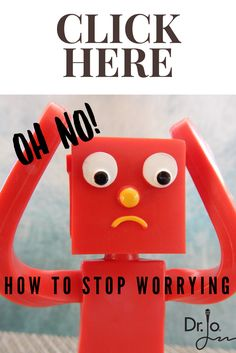 Does worry get you d