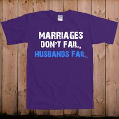 LOL. Marriages Don't Fail. Husband's Fail.  Trophy husband t shirt offensive shirt funny by teesandmoretees, $17.99