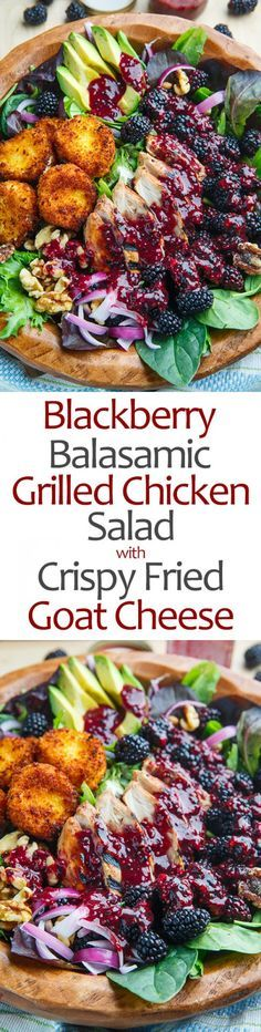 Get the reipe Blackberry Balsamic Grilled Chicken Salad wit Crispy Fried Goat Cheese @recipes_to_go
