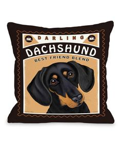 Another great find on #zulily! 'Darling Dachshund' Throw Pillow #zulilyfinds