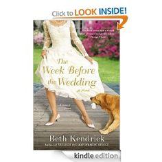 Amazon.com: The Week Before the Wedding eBook: Beth Kendrick