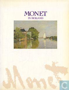 Boeken - Claude Monet - Monet in Holland