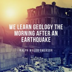 """""""We learn geology the morning after an earthquake. Modern World History, Us History, American History, Teaching Quotes, Social Studies Resources, Grades, Ralph Waldo Emerson, Teacher Blogs, Countries Of The World"""