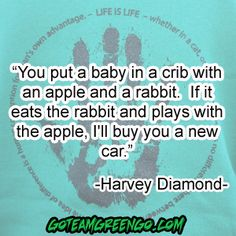 Harvey Diamond. Hm... As far as I remember my BABIES (not toddlers), they would most definitely drink breast milk. And if you give a toddler a candy, ice cream and broccoli, guess what toddler will choose?!