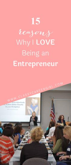 15 Reasons Why I Love Being an Entrepreneur  Thinking of becoming an entrepreneur?  It's definitely not for everyone but here are some reasons I love being an entrepreneur.  Read more: http://www.classycareergirl.com/2016/10/an-entrepreneur-why-i-love-being/