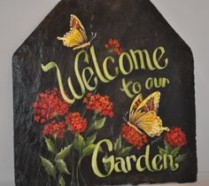 Welcome Butterflies Garden Slate e-packet -this is done by Jean Archer a Master Decorative Artist and the founding member of FSDA! Tole Painting, Diy Painting, Painting On Wood, Painted Slate, Painted Rocks, Slate Art, Slate Signs, Stencil, Decoupage